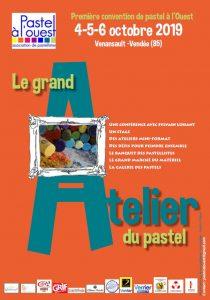 LE GRAND ATELIER DU PASTEL – 1ère CONVENTION DE PASTEL «Pastel à l'Ouest» du 4 AU 6 OCTOBRE 2019 – VENANSAULT (85)